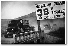 NEW POSTER - You Are Now Crossing the 38th Parallel - North & South Korea