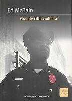 (Ed McBain) Grande città violenta   25 Strade in Giallo