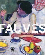 Dialogue de Fauves Hungarian Fauvism (1904-1914) - Silvana Editoriale 2010
