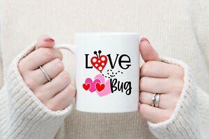 Love Bug valentines 11oz Mug, tea, coffee, gifts, wife, fiancé, Husband, friend