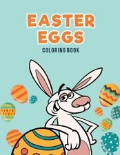 Easter Eggs Coloring Book.by Kids, for  New 9781635894790 Fast Free Shipping.#