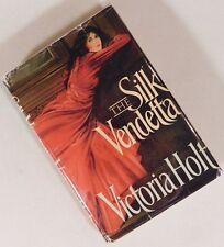 THE SILK VENDETTA by VICTORIA HOLT 1987 HCDJ 1st Very Nice Condition Romance