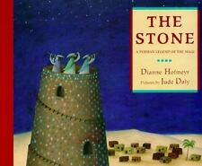 The Stone : A Legend of Ancient Persia by Dianne Hofmeyr (1998, Hardcover)