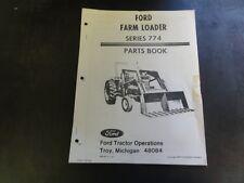 Ford Series 774 Farm Loader Parts Book Manual