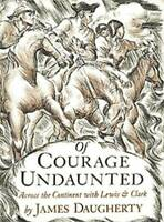Of Courage Undaunted - Paperback By James Daugherty - VERY GOOD
