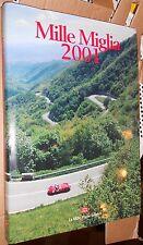 MILLE MIGLIA 2001 AUTO CAR  CORSE STORICHE BRESCIA CARACCIOLA MERCEDES ALFA