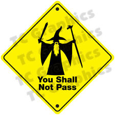 "Lord of the Rings Inspired Decal ""You Shall Not Pass"""