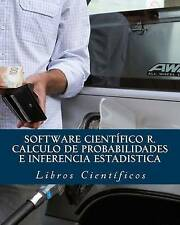 Software científico R. CALCULO DE PROBABILIDADES e INFERENCIA ESTADISTICA (Spani