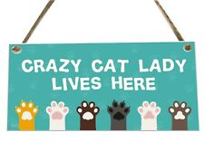 Crazy Cat Lady Animal Quote Wooden Novelty Plaque Sign Gift fcp79