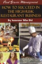 Food Service Management: How to Succeed in the High-Risk Restaurant-ExLibrary