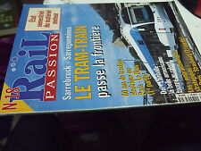 9µ? Revue Rail Passion n°18 Sarrebruck-Sarreguemines Paris-Le Mans Dol-Lamballe