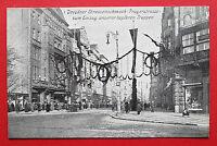 AK DRESDEN um 1915 Dresdner Strassenschmuck Pragerstrasse   ( 17172