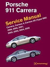 Porsche 911 Carrera (type 996) Service Manual: 1999, 2000, 2001, 2002, 2003, ...