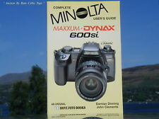 New Complete Users Guide Minolta 600si Hove Book