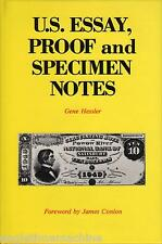 US Essay Proof And Specimen Notes Illustrated NEW Book by G Hessler FREE ShipUSA