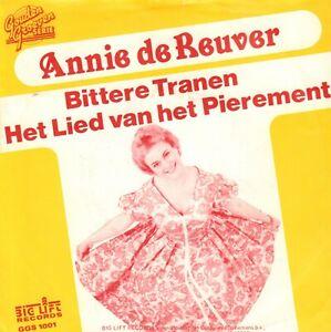 ANNIE DE REUVER – Veel Bittere Tranen (1983 SINGLE 7' GOUDEN GROEVEN SERIE)