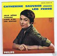 45 RPM EP CATHERINE SAUVAGE CHANTE LEO FERRE