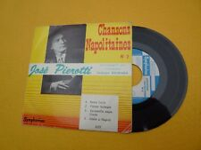 "Jose Pierotti Chansons Napolitaines Santa Lucia (VG/VG) EP France  single  7"" ç"