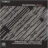GRAHAM FITKIN Circuit SACD (2010) Noriko Ogawa Kathryn Stott Otomo Tokyo Symph