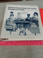 Nursery School & Day Care Center Management Guide , Ring-bound