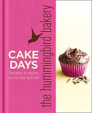 The Hummingbird Bakery Cake Days: Recipes to make every day special, Tarek Malou