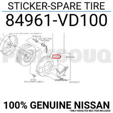 84961VD100 Genuine Nissan STICKER-SPARE TIRE 84961-VD100
