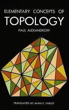 Elementary Concepts of TOPOLOGY, Alexandroff 1961 Paperback