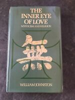 Inner Eye of Love, The by Johnston, William Ex Library First Edition