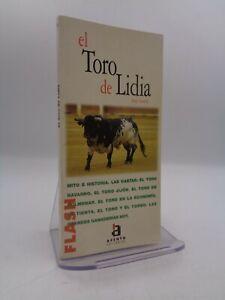 Jorge Laveron : El toro de Lidia
