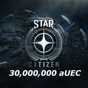 Star Citizen 30,000,000 aUEC (Alpha UEC)