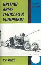 BRITISH ARMY VEHICLES & EQUIPMENT PT2 ARTILLERY FIELD GUNS AA HOWITZERS RADAR SP