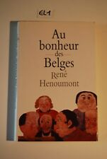 EL1 Livre - Au Bonheur des Belges - René Henoumont