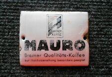 Mauro Qualitätskaffee altes Emailschild Türschild aus Bremen um 1905