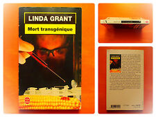 Mort transgénique. Linda Grant -Policier Le Livre de Poche N° 17156