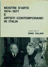 VILLANI Dino, Mostre d'arte 1974-1977 e artisti contemporanei in Italia