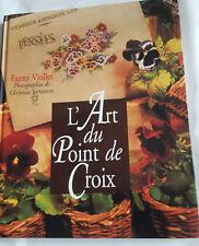 LIVRE L'ART DU POINT DE CROIX FANNY VIOLLET