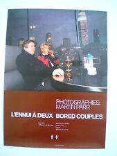 MARTIN PARR- AFFICHE ORIGINALE D'EXPOSITION-GALERIE DU JOUR-L'ENNUI A DEUX -1993