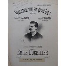 DUCELLIER Emile Vous n'aurez vingt ans Dédicace Chant Piano partition sheet musi