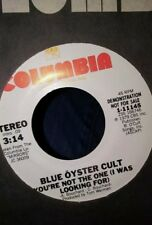 BLUE OYSTER CULT: You're Not The One / Same  PROMO 45--LOOKS UNPLAYED!!!