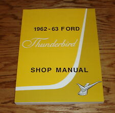 1962 - 1963 Ford Thunderbird Shop Service Manual 62 63
