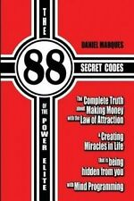 The 88 Secret Codes of the Power Elite: The complete truth about Making Money wi