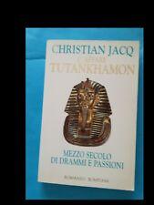 CHRISTIAN JACQ: L'AFFARE TUTANKHAMON –MEZZO SECOLO DI DRAMMI E PASSIONI del 1997
