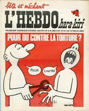 """L'HEBDO HARA-KIRI N°62 du 6/4/1970"" WOLINSKI : POUR OU CONTRE LA TORTURE ?"