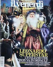 Il venerdì di Repubblica  1246  3 Febbraio 2012  LEONARDO SUPERSTAR