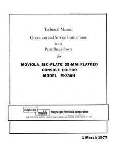 Moviola Six-Plate 35mm Flatbed Console Editor M-35AH Technical Manual