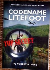 Codename Litefoot by Robert Boyd (2011 Extended & Revised 2nd Edition) Signed