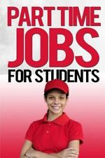 Part Time Jobs for Students by John Wood (2015, Paperback, Large Type)