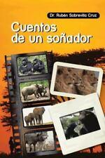 Cuentos de un So�ador by Rub�n Sobrevilla Cruz (2013, Hardcover)