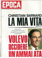 EPOCA N 987 24 AGOSTO 1969 CHRISTIAN BARNARD NEIL ARMSTRONG SHARON TATE POLANSKI