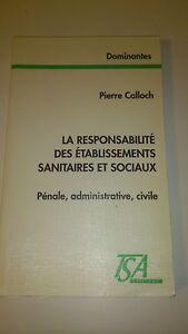 Pierre Calloch - Responsabilité des établissements sanitaires et sociaux